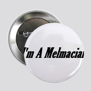 "I'm A Melmacian 2.25"" Button"