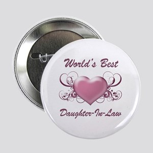 "World's Best Daughter-In-Law (Heart) 2.25"" Button"