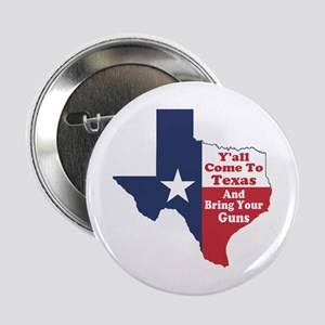 "Yall Come to Texas 2.25"" Button"