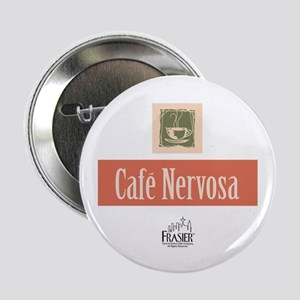 "Frasier: Cafe Nervosa 2.25"" Button"