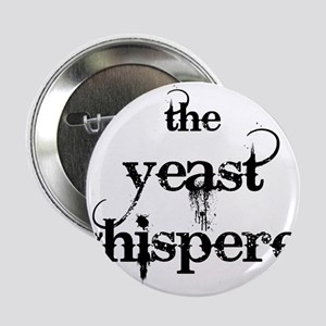 "Yeast Whisperer 2.25"" Button"