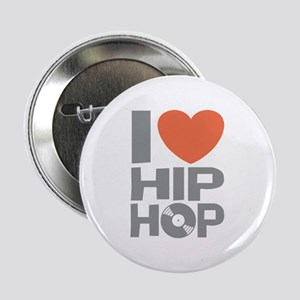 "I Love Hip Hop 2.25"" Button"