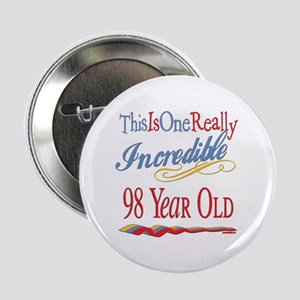 """Incredible At 98 2.25"""" Button"""