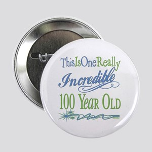 "Incredible 100th 2.25"" Button"