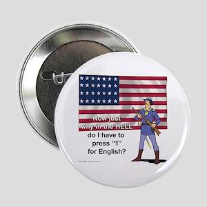 Press 1 for English Button