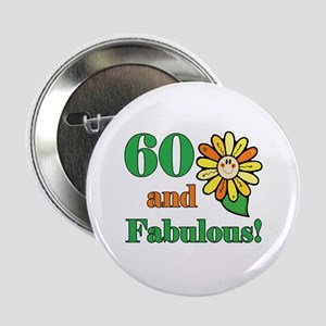 "Fabulous 60th Birthday 2.25"" Button"