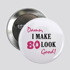 "Hot 80th Birthday 2.25"" Button"