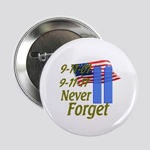 """9-11 / Flag / Never Forget 2.25"""" Button"""