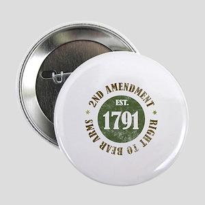 """2nd Amendment Est. 1791 2.25"""" Button"""