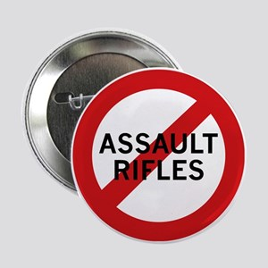 """Ban Assault Rifles 2.25"""" Button"""
