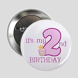 """It's My 2nd Birthday 2.25"""" Button"""