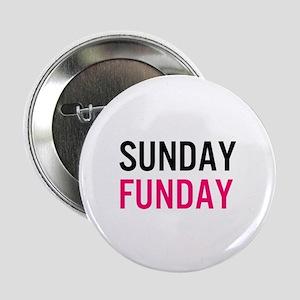 "Sunday Funday (black / pink) 2.25"" Button"
