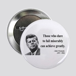"John F. Kennedy 9 2.25"" Button"