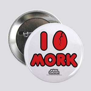 "I Love Mork 2.25"" Button"