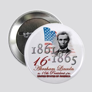 "16th President - 2.25"" Button"
