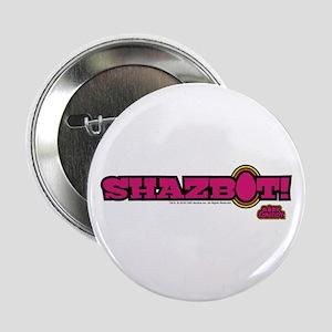 """Shazbot! 2.25"""" Button"""