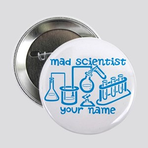 "Personalized Mad Scientist 2.25"" Button"