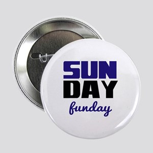 """Sunday funday (black/blue) Typographic 2.25"""" Butto"""