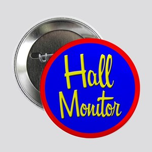 """""""Hall Monitor"""" Button"""