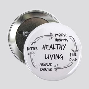 "Healthy Living 2.25"" Button"