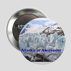 "Alaska is Awesome: Portage Glacier, USA 2.25"" Butt"