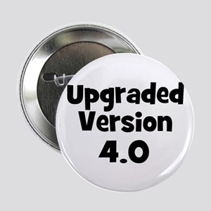 Upgraded~Version 4.0 Button