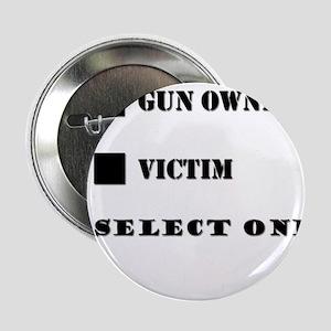 """Gun Owner? 2.25"""" Button"""