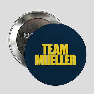 """Team Mueller 2.25"""" Button"""