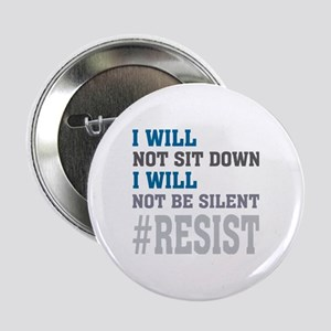 """I WILL NOT BE SILENT 2.25"""" Button"""