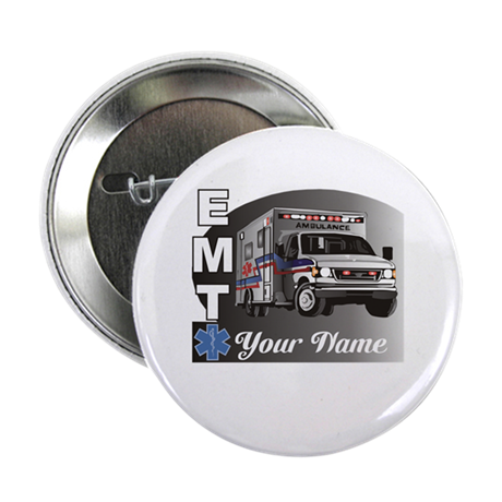 "Custom Personalized EMT 2.25"" Button"