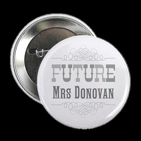 """Personalized Future Mrs 2.25"""" Button"""
