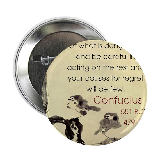 See Much And Get Rid Of - Confucius