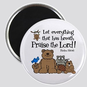 Psalm 150:6 Magnet