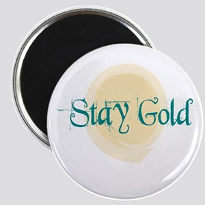 Stay Gold Magnet