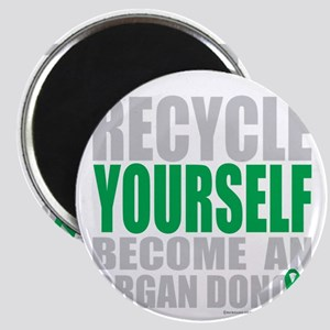 Recycle-Yourself-Organ-Donor-TCH-bk Magnet