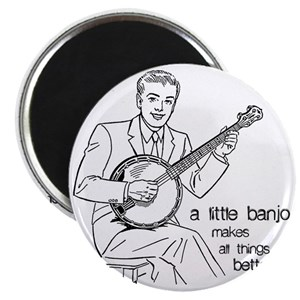 Little Banjo Makes All Things Better Magnet
