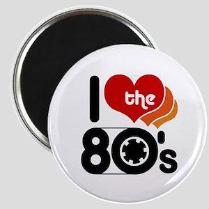 I Love the 80's Magnet