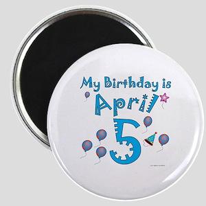 April 5th Birthday Magnet