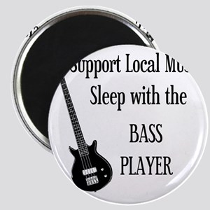 sleep with the bass player 1 Magnet