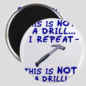 not-a-drill Magnet