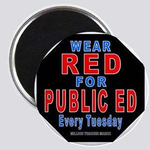 Wear Red for Public Ed (larger) Magnet