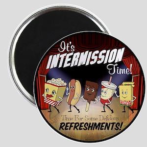 Intermission time Magnet