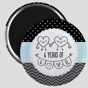 6th Anniversary Gift For Her Magnet