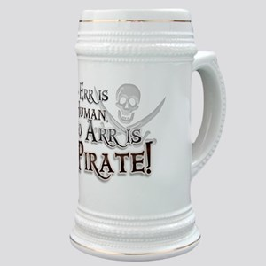 To Arr is Pirate! Funny Stein