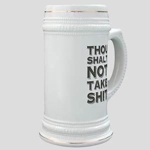 Thou shalt not take shit Stein