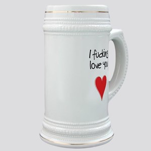 I Fucking Love You - Heart and Typography Stein