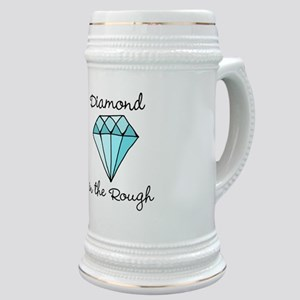 'Diamond in the Rough' Stein