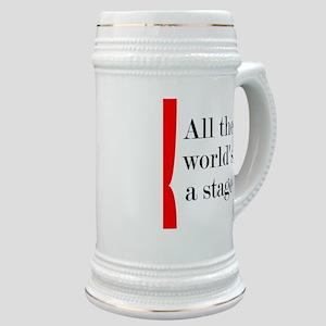 World's a Stage Stein