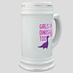 Girls Like Dinosaurs Too RAWRRHH Stein