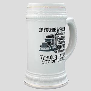 Thank A Trucker For Bringing It Stein